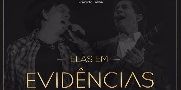Elas em Evidências: Chitãozinho e Xororó gravam DVD com grandes nomes femininos da música